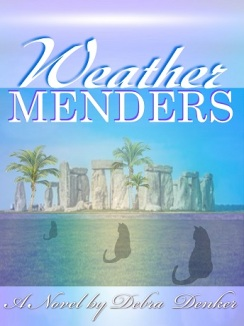 Cli-fi novel, Weather Menders, by Debra Denker
